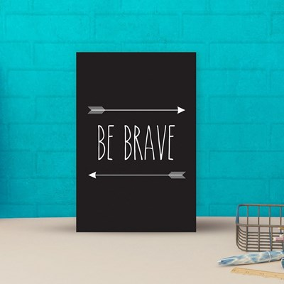 Placa decorativa 20x30cm Decorativa Be Brave