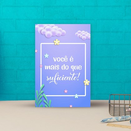 Placa decorativa 20x30cm Decorativa Você É mais que suficiente